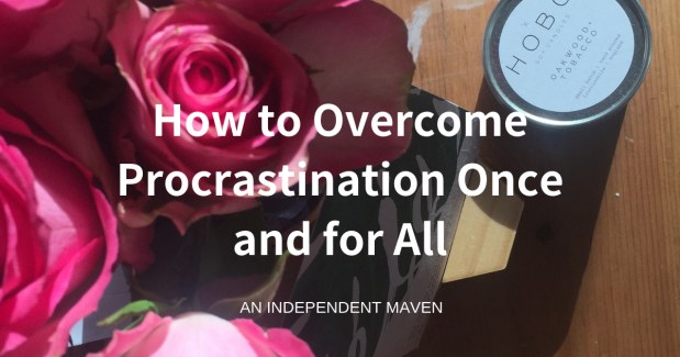 How to overcome procrastination once and for all