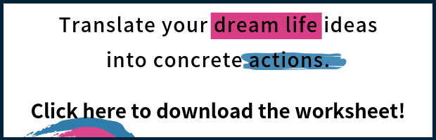 Download your dream life worksheet